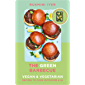 The Green Barbecue: Modern Vegan & Vegetarian Recipes to Cook Outdoors & In (English Edition)