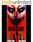 Invariant: A Graphic Story