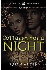Collared for a Night (Crimson Romance) Kindle Edition
