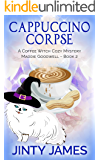 Cappuccino Corpse: A Coffee Witch Cozy Mystery (Maddie Goodwell Book 2)