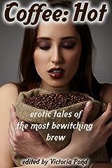 Coffee: Hot Kindle Edition