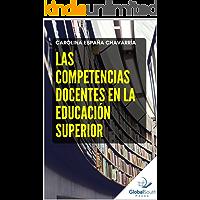 Las Competencias Docentes en la Educación Superior