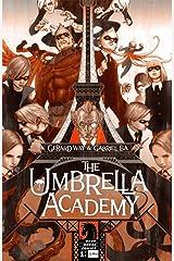 The Umbrella Academy: Apocalypse Suite #1 Kindle Edition