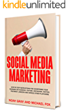 Social Media Marketing 2018: Step by Step Instructions For Advertising Your Business on Facebook, Youtube, Instagram, Twitter, Pinterest, Linkedin and ... Platforms [2nd Edition] (English Edition)