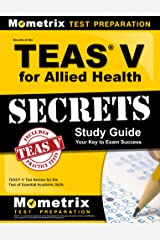 Secrets of the TEAS V for Allied Health Study Guide: TEAS Test Review for the Test of Essential Academic Skills Paperback