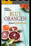 BLUTORANGEN Liebesterzett (BLUTORANGEN Trilogie 2)