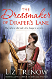 The Dressmaker of Draper's Lane: An Evocative Historical Novel From the Author of The Silk Weaver