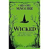 Wicked : la Véritable Histoire de la Méchante Sorcière de l'Ouest