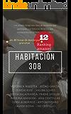 Habitación 308 (Spanish Edition)