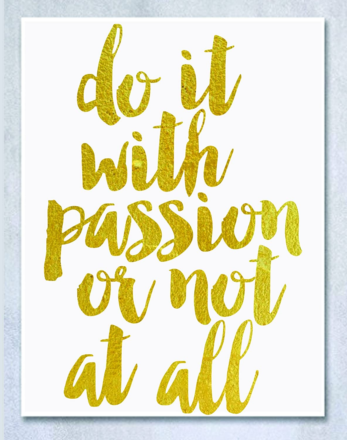 Do It With Passion Or Not At All Gold Foil Poster Inspirational Wall ...