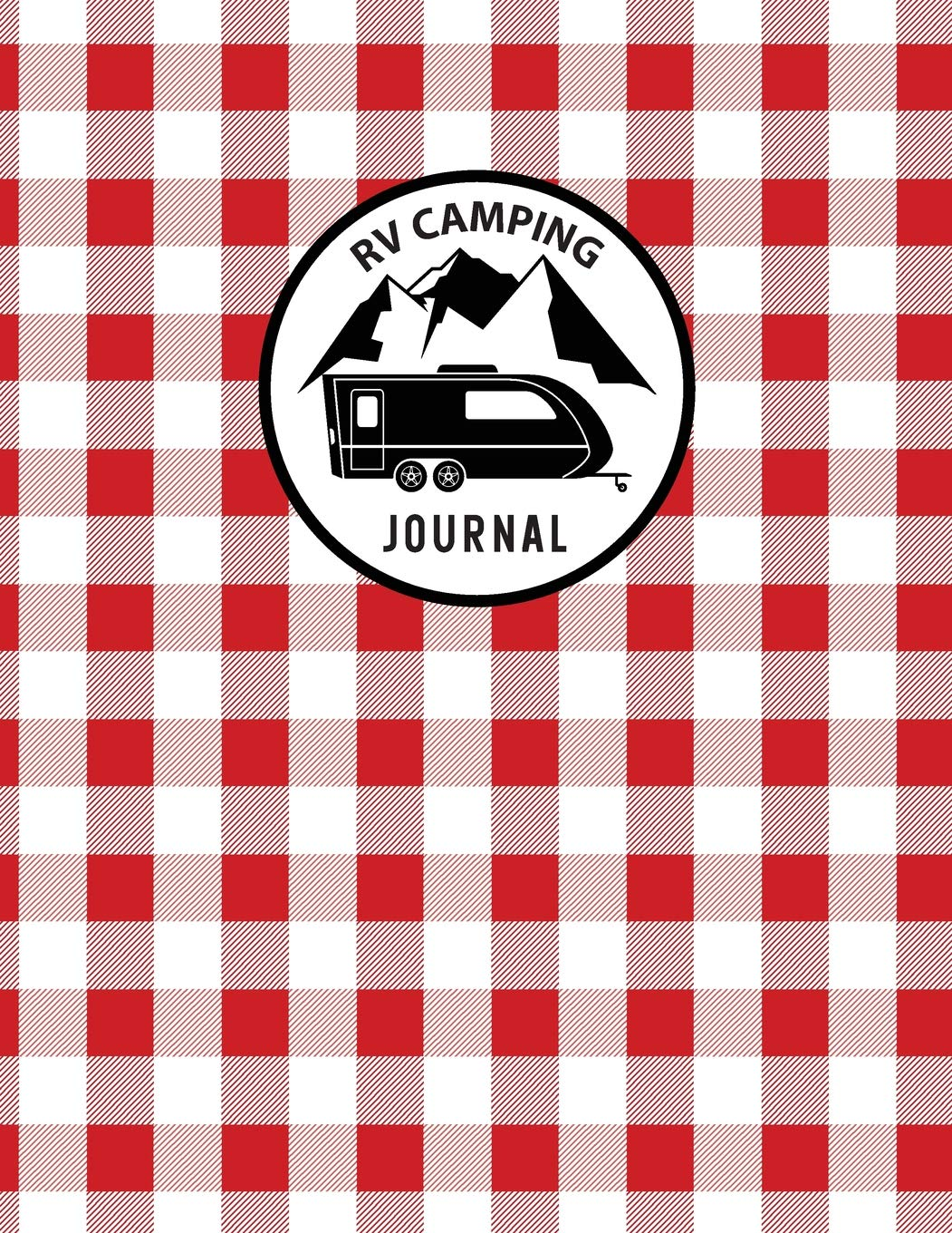 Gift For Campers Camp Accessories For Travel Memories Perfect RV Diary RV There Yet?: Family Camping Journal 150 Pages With Prompts For Writing