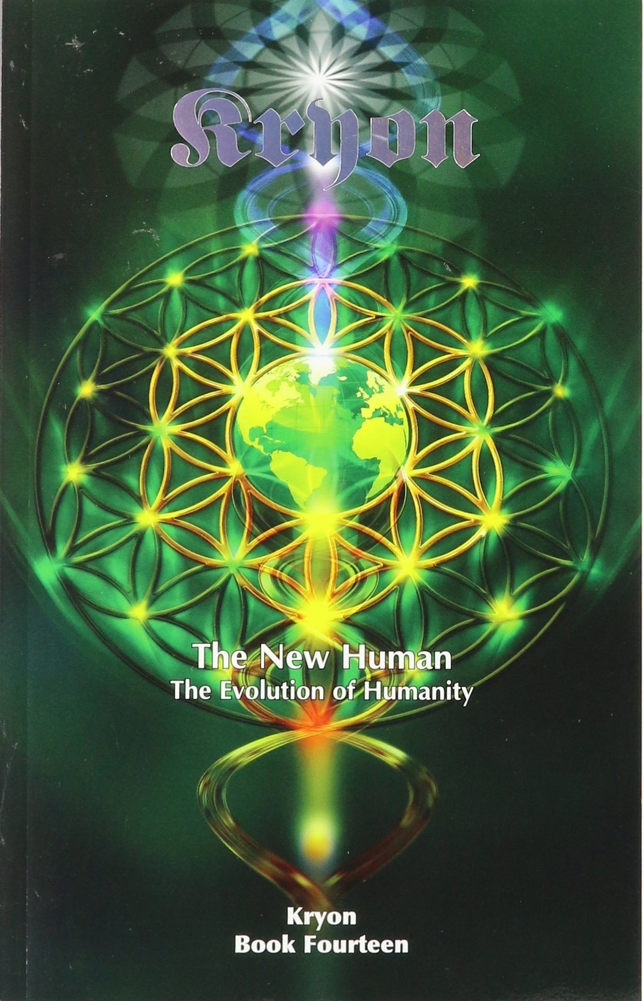 NEW HUMAN (THE): The Evolution Of Humanity (Kryon, Book XIV) ebook
