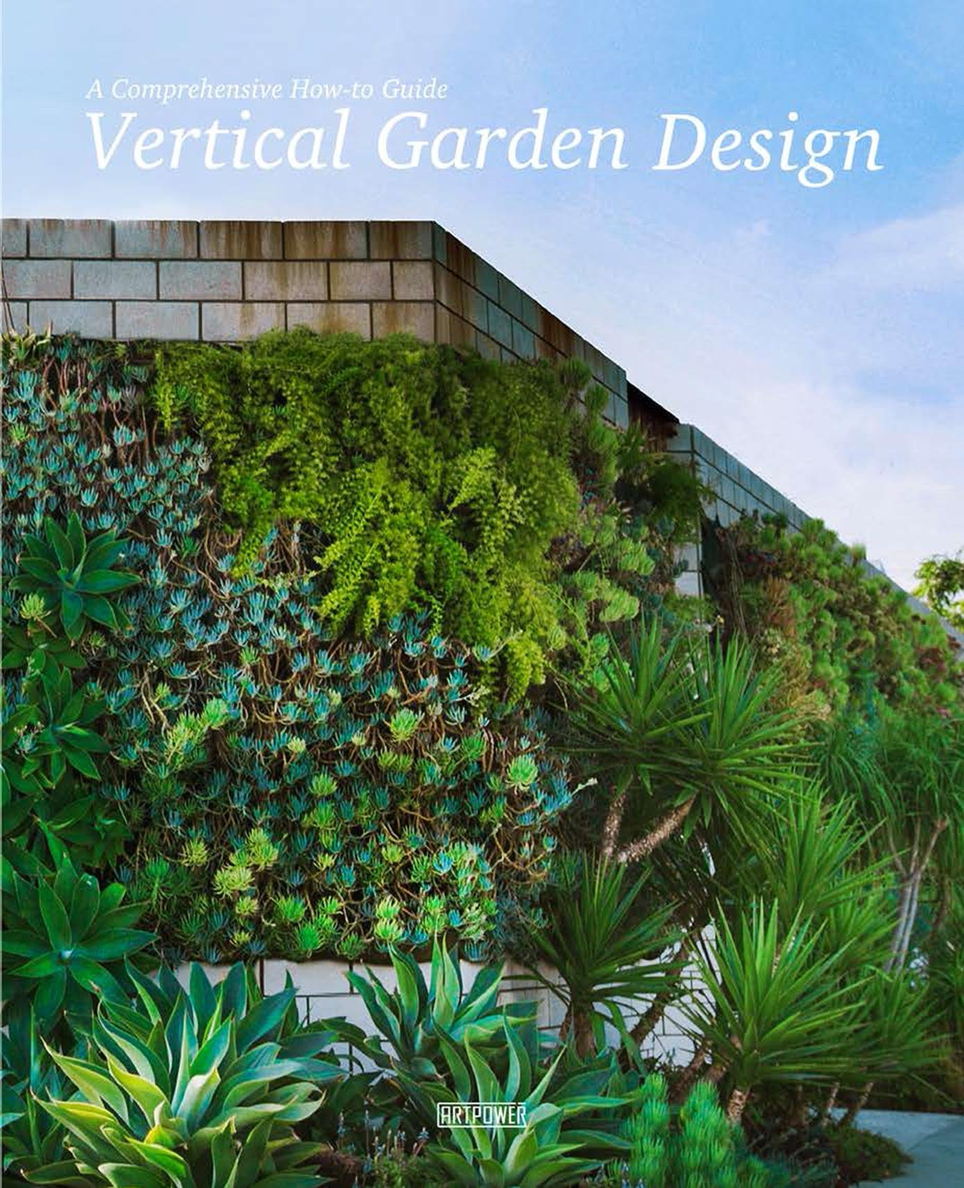 Vertical Garden Design A Comprehensive Guide Systems Plants And