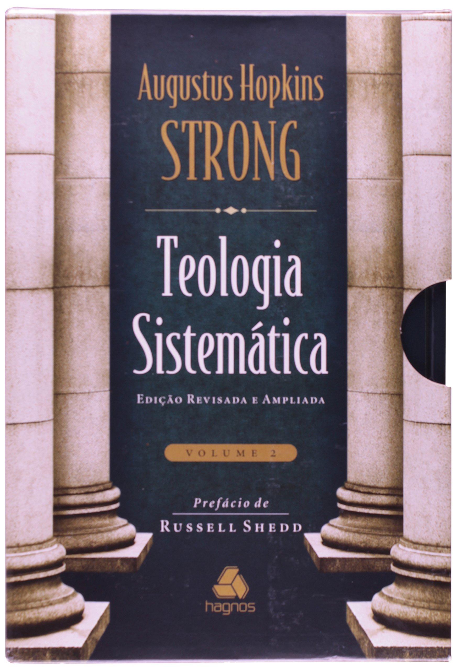 Teologia sistem tica de strong 2 volumes 9788577420094 livros na amazon brasil