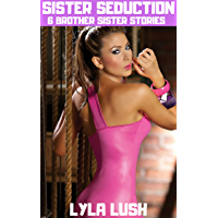 SISTER SEDUCTION: 6 Brother Sister Stories (English Edition)