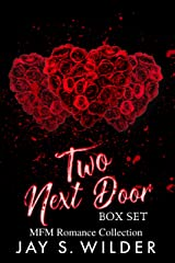 Two Next Door Box Set: A MFM Romance Collection Kindle Edition