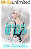 Catching the Ice Queen: A fast-paced lesbian romance