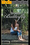 Broken Butterfly (A Paradise Novel Book 2)