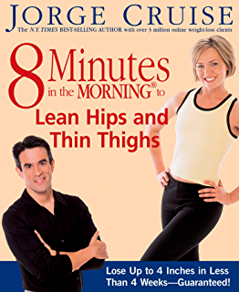 8 Minutes in the Morning to Lean Hips and Thin Thighs: Lose Up to 4