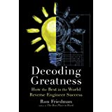 Decoding Greatness: How the Best in the World Reverse Engineer Success