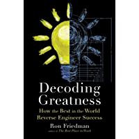 Decoding Greatness: How the Best in the World Reverse Engineer Success (English Edition)