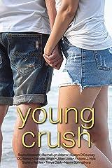Young Crush Kindle Edition