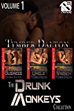 The Drunk Monkeys Collection, Volume 1 [Siren Box Set] (Siren Publishing Menage Everlasting)