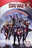 Marvel's Captain America: Civil War: We Are the Avengers (Passport to Reading Level 1)