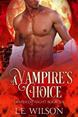 A Vampire's Choice (Deathless Night Series Book 6) Kindle Edition