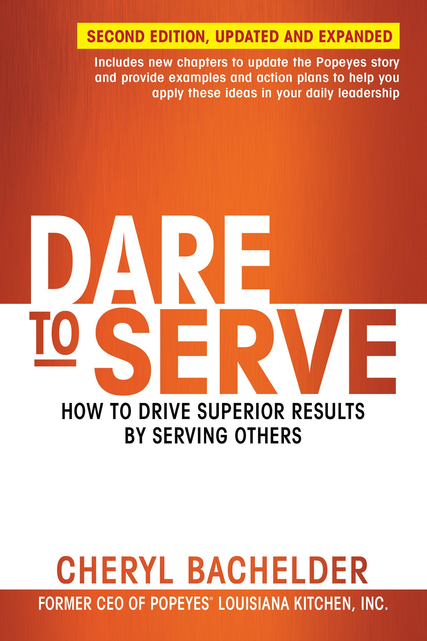Dare to Serve: How to Drive Superior Results by Serving