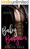 Baby Bargain: A Billionaire Baby Contract Romance