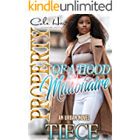 Property Of A Hood Millionaire: An Urban Novel