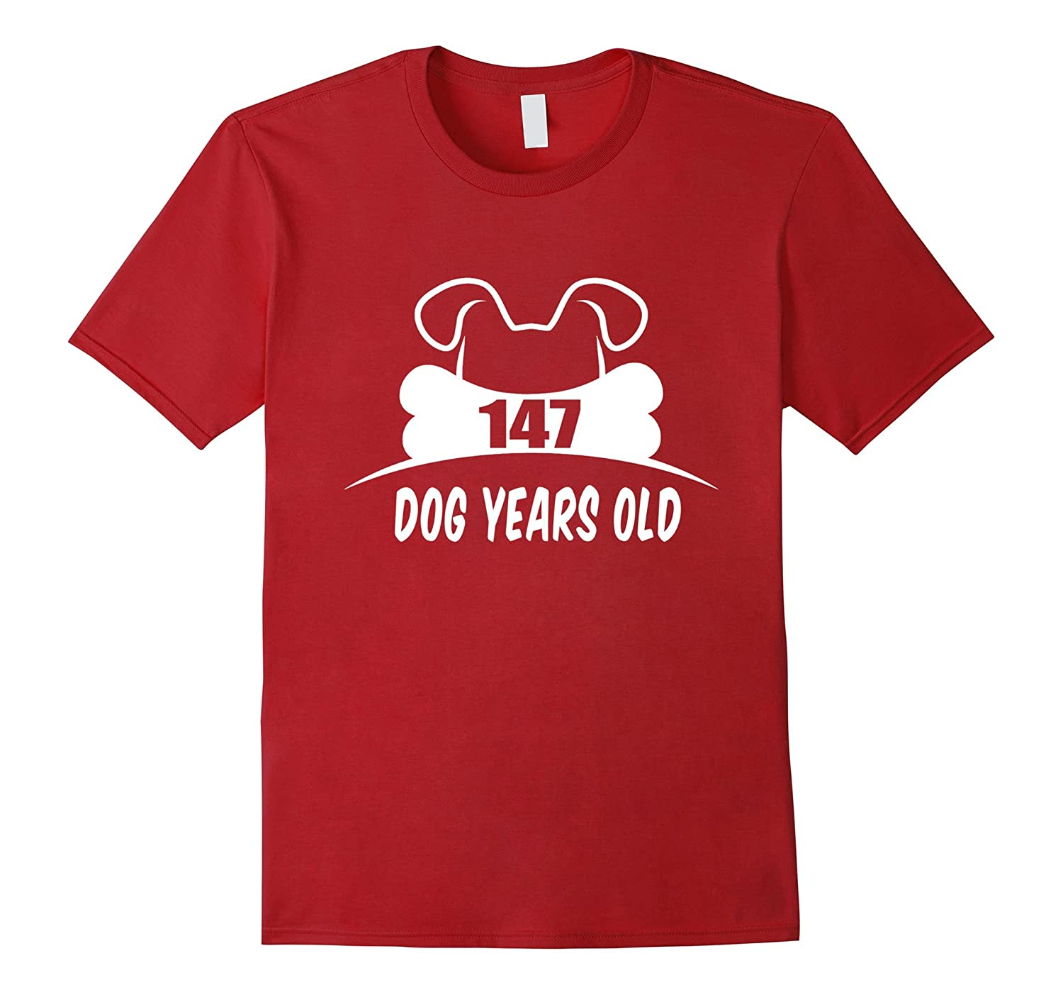 147 Dog Years Old T-Shirt Funny 21st Birthday Gift-TH