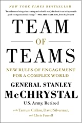 Team of Teams: New Rules of Engagement for a Complex World Kindle Edition