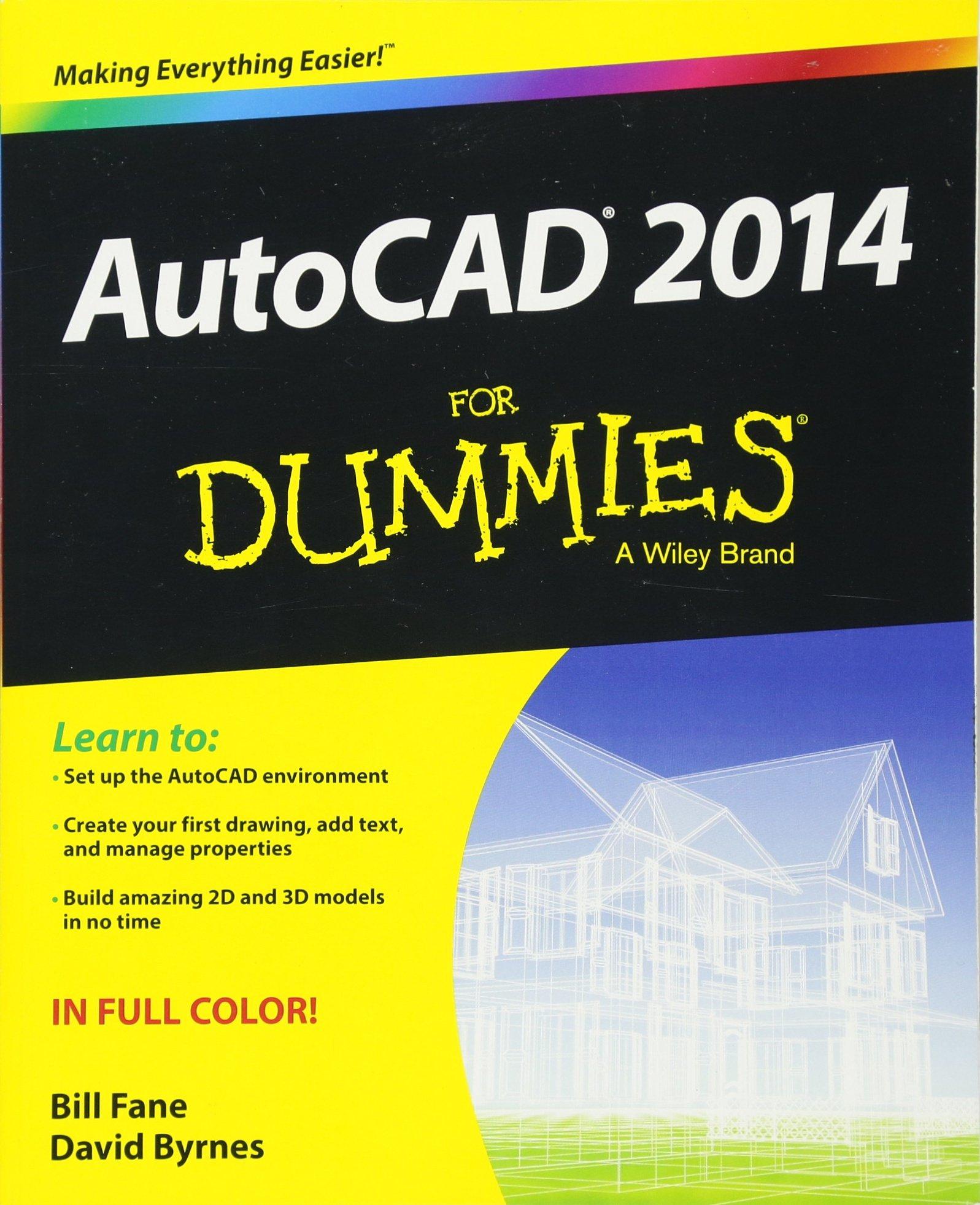 AutoCAD 2014 For Dummies (Autocad for Dummies): Amazon.es: Fane, Bill, Byrnes, David: Libros en idiomas extranjeros
