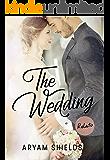The Wedding: Relato- Crossover (Enséñame /Contrato)