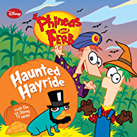 Phineas and Ferb: Haunted Hayride (Disney Storybook (eBook) 3)