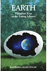 Earth: Pleiadian Keys to the Living Library Kindle Edition
