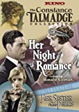 The Constance Talmadge Double Feature (Her Night of Romance / Her Sister From Paris)