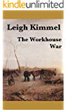 The Workhouse War