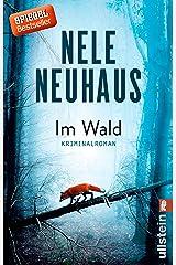 Im Wald: Kriminalroman (Ein Bodenstein-Kirchhoff-Krimi 8) (German Edition) Kindle Edition