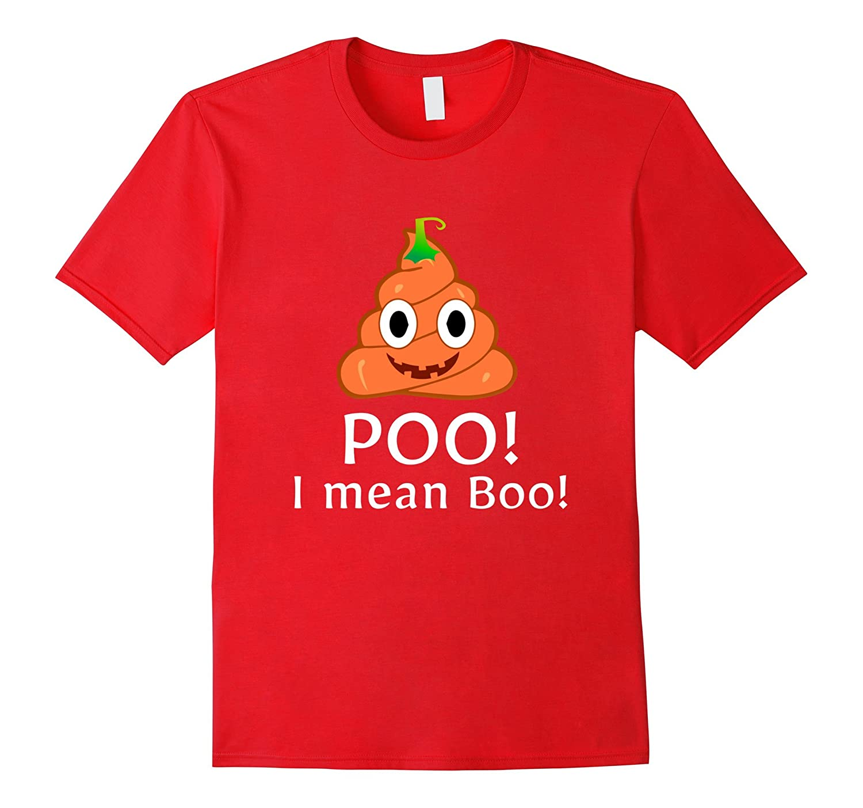 Poo I mean Boo Emoji Funny Halloween Poop Pumpkin T-Shirt-TJ
