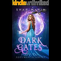 Dark Gates (Adelman Academy Book 1)