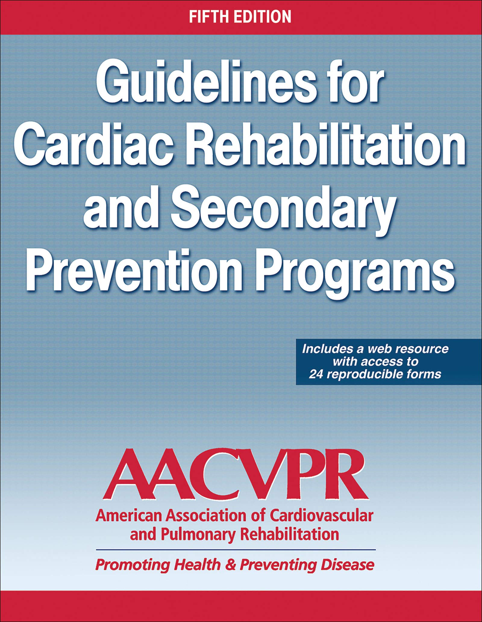 Guidelines For Cardiac Rehabilitation And Secondary Prevention Programs  English Edition