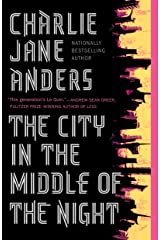 The City in the Middle of the Night Kindle Edition