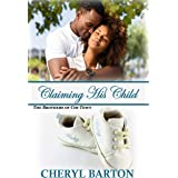 Claiming His Child (The Brothers of Chi-Town Book 3)
