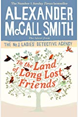 To the Land of Long Lost Friends (No. 1 Ladies' Detective Agency Book 20) Kindle Edition