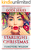 Starlight Christmas - Holiday Edition (The Starlight Gods Series Book 3)