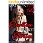 Erotica: Explicit Stories: 50 Sex Books (Man of the House, Brats, Lesbian FFF, Interracial, Taboo Sex Stories, Menage, MMF Bisexual, MILF, Older Man Younger Woman, Sexy Adult Stories Collection)