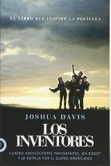 Los Inventores (Spare Parts): Cuatro adolescentes inmigrantes, un robot y la batalla por el sueño americano (Spanish Edition) Paperback